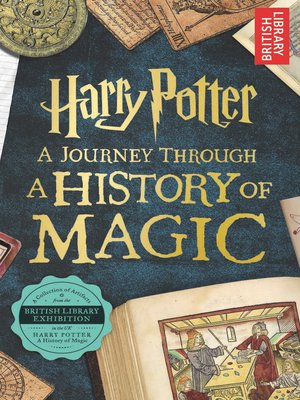 Harry Potter - A History of Magic Audio Book